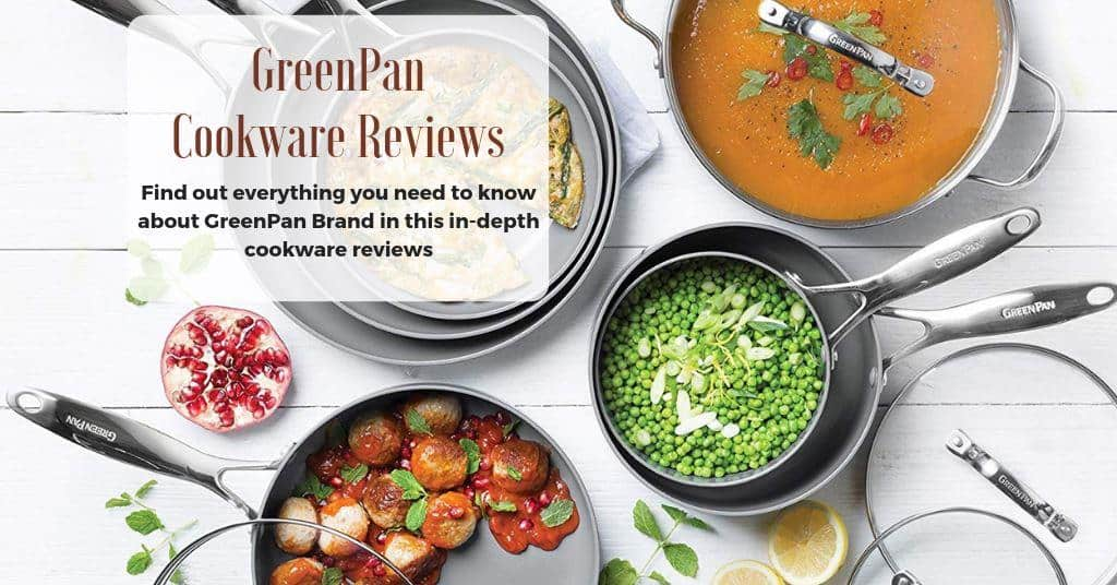 GreenPan Reviews: Top 8 Safest Ceramic Cookware To Buy