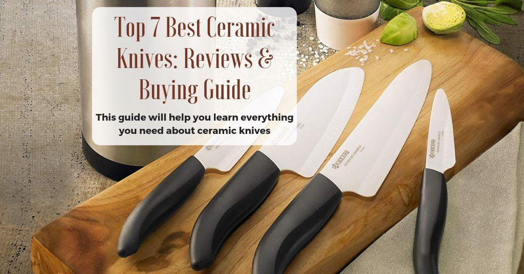 reviews of the best ceramic knife sets