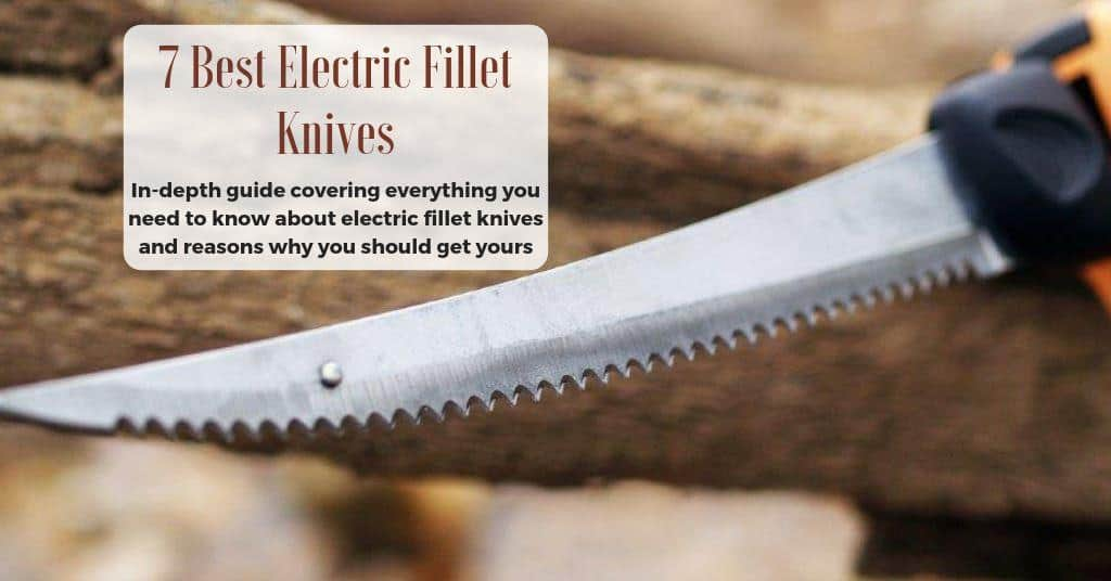 electric fillet knife reviews