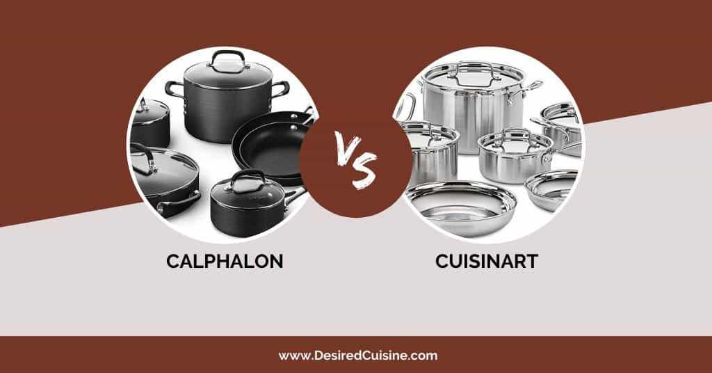 cuisinart vs calphalon