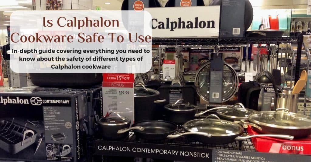 is calphalon cookware safe