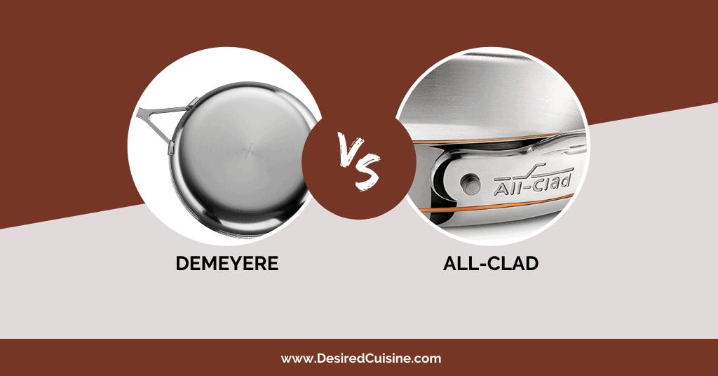 All clad vs Demeyere