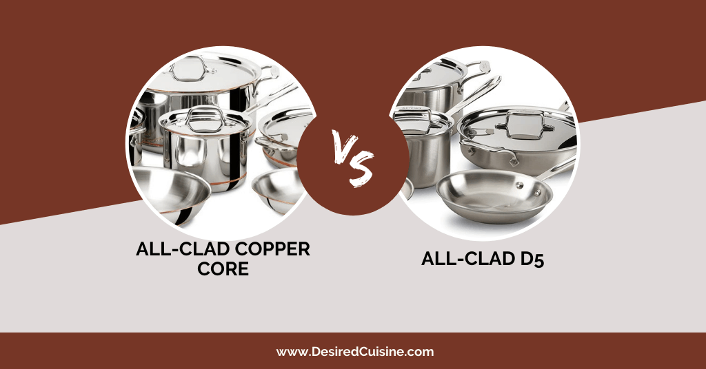 all clad d5 vs copper core cookware