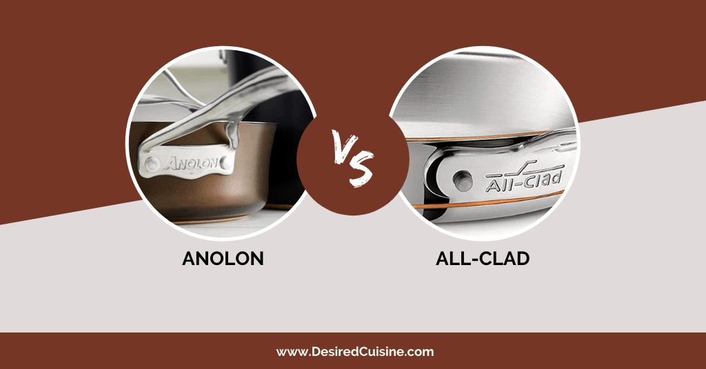 Anolon vs All clad